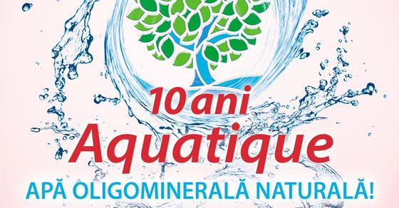 Aquatique, 10 ani de cresteri spectaculoase