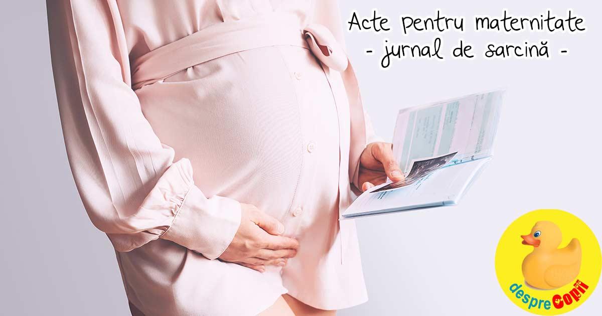 Acte necesare pentru maternitate - jurnal de sarcina