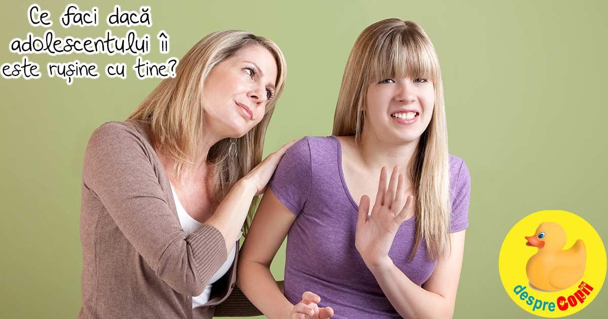Cand adolescentului ii este rusine cu tine, parintele lui: iata cum procedam