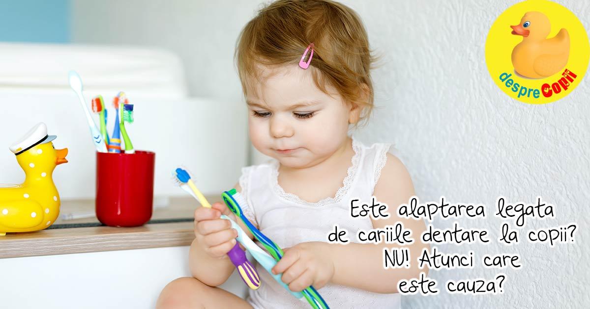 Este alaptarea legata de cariile dentare la copii? Nu, dar cariile copilului pot fi provocate de parinti sau bunici