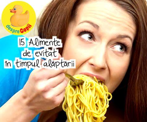 15 Alimente de evitat in timpul alaptarii