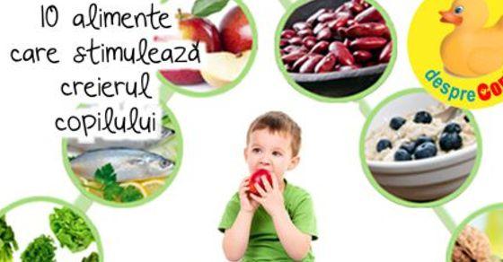 10 alimente care stimuleaza creierul copilului