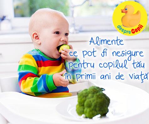 Alimente ce pot fi nesigure pentru copilul tau in primii ani de viata