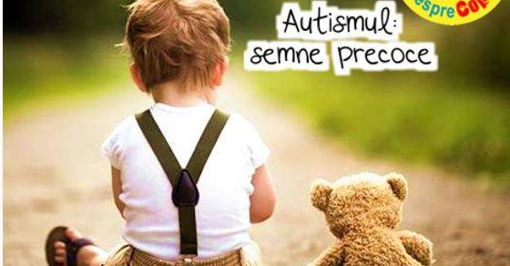 Autismul: semne precoce de alarma