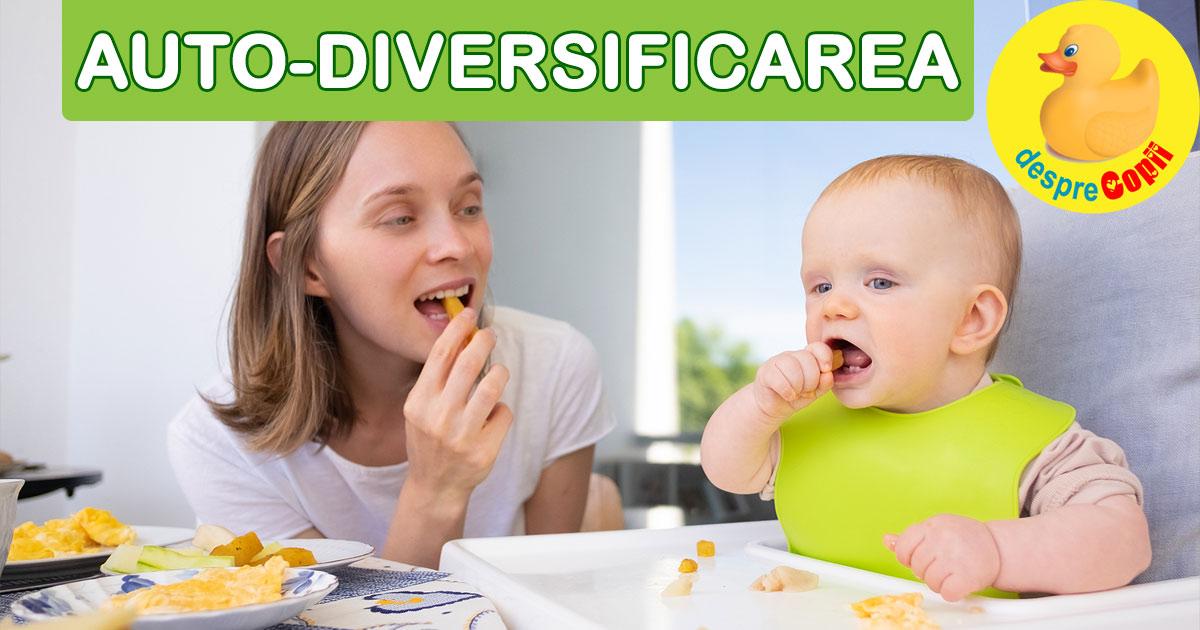 Autodiversificarea bebelusului sau arta si stiinta de a da alimente bebelusilor fara dintisori
