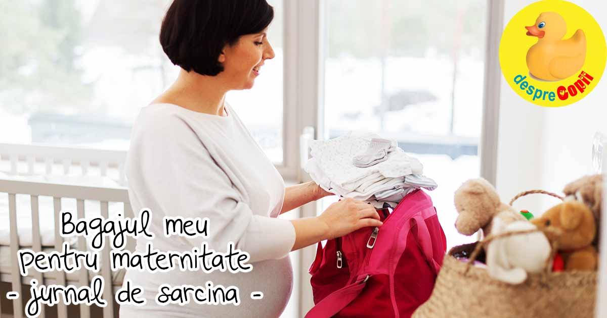 Pregatim bagajul pentru nastere - jurnal de sarcina