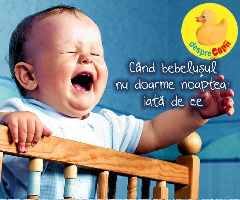 Cand bebelusul nu doarme noaptea: iata de ce