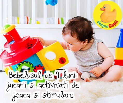 Bebelusul de 9 luni: jucarii si activitati de joaca si stimulare