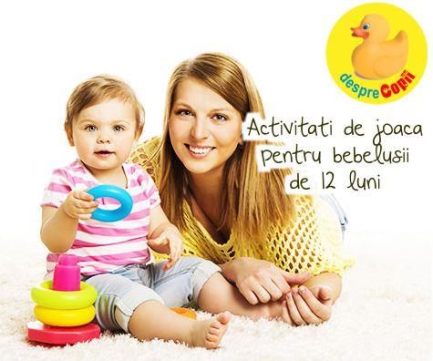 Activitati de joaca pentru bebelusii de 12 luni