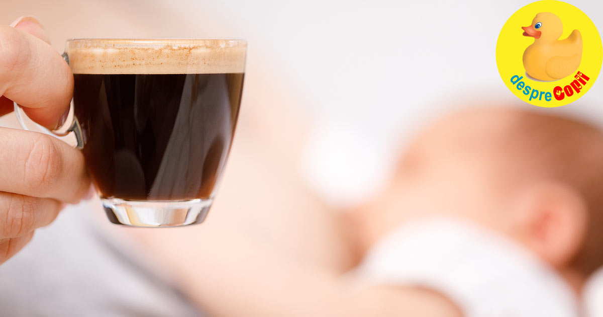 Pot bea cafea in timp ce alaptez? Cafeaua si alaptarea - iata ce trebuie sa stii