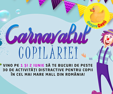Carnavalul Copilariei de Ziua Internationala a Copilului la AFI COTROCENI