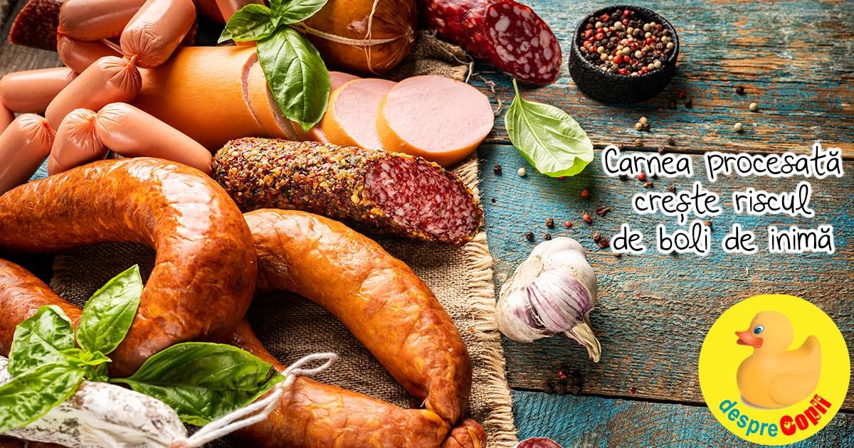 Consumul de carne procesata creste riscul de boli de inima cu o cincime