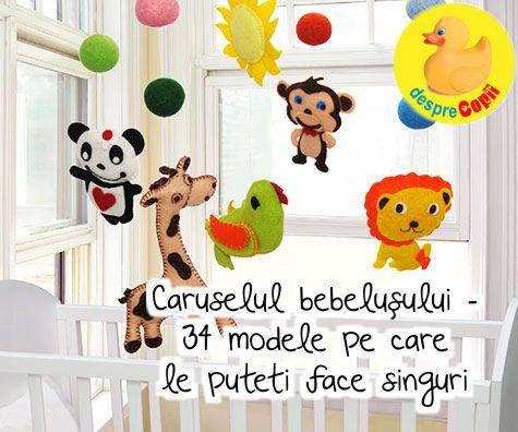 Caruselul bebelusului - 34 modele pe care le puteti face singuri