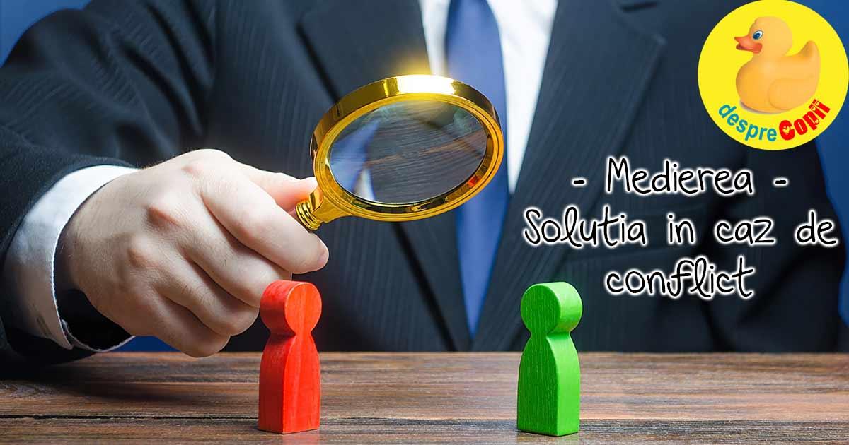 Medierea este solutia pasnica in caz de conflict - iata sfatul specialistului