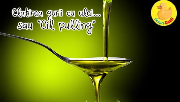 Clatirea gurii cu ulei sau oil pulling