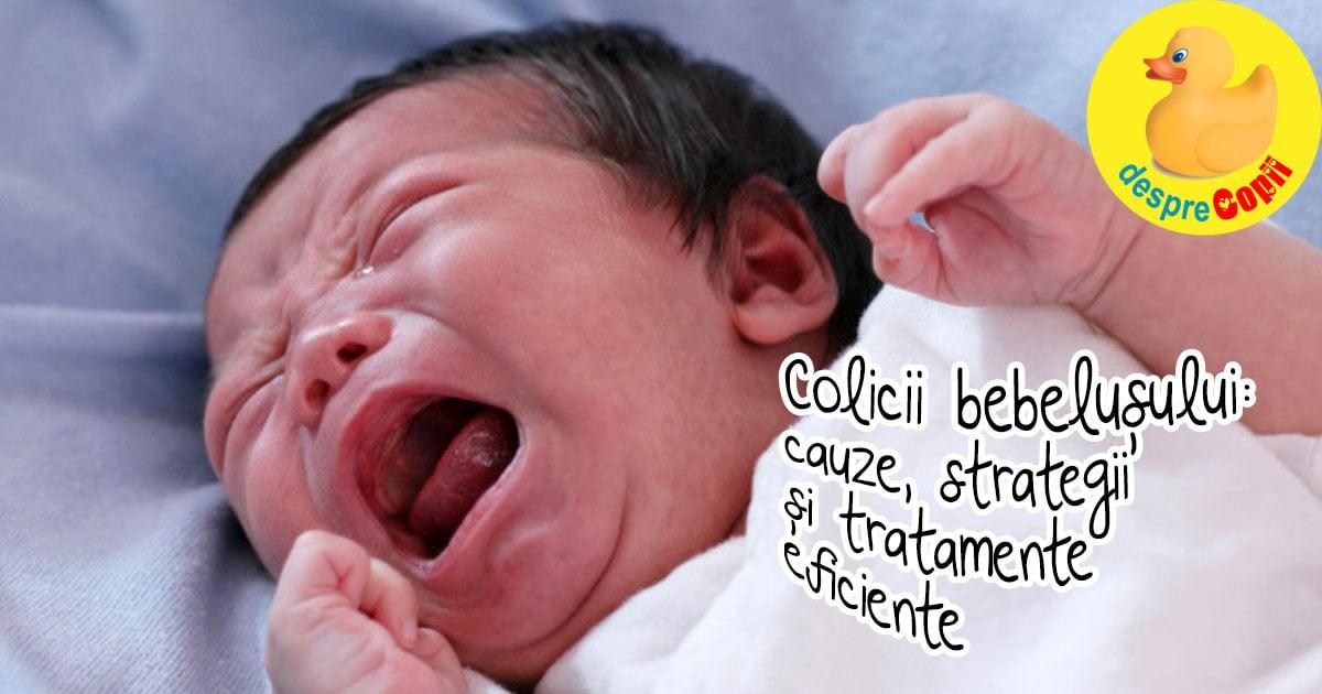 Colicii bebelusului: cauze, strategii si tratamente eficiente