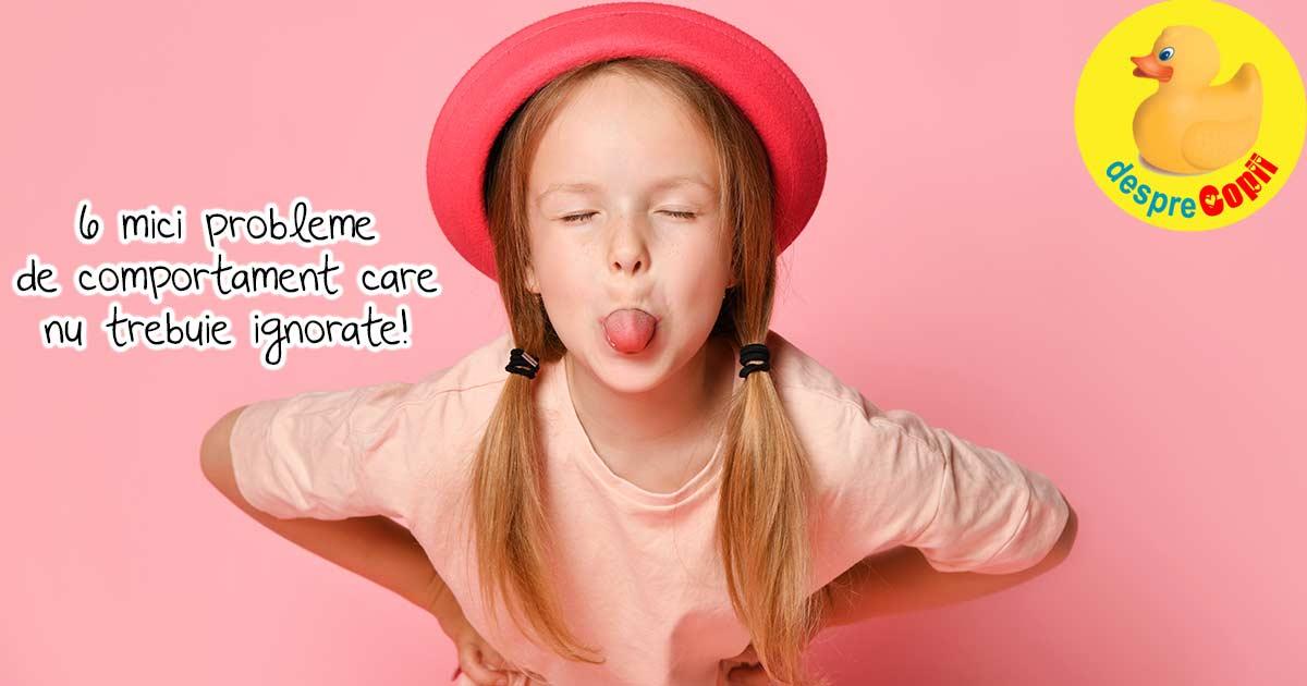6 mici probleme de comportament ale copilului, pe care nu ar trebui sa le ignoram. Iata cum trebuie procedat - sfatul psihologului
