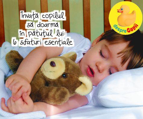 Invata copilul sa doarma in patutul lui cu aceste 6 sfaturi