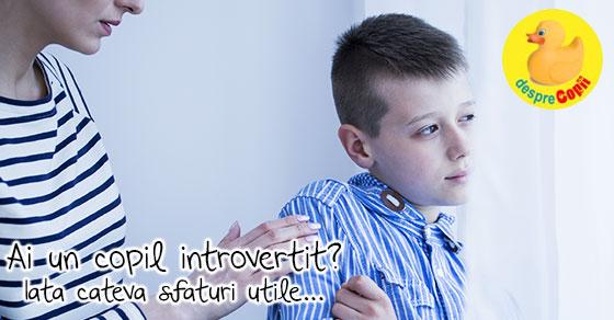 Copilul introvertit: 15 moduri prin care parintii il pot ajuta
