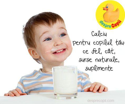 Calciu pentru copilul tau: ce fel, cat, surse naturale, suplimente