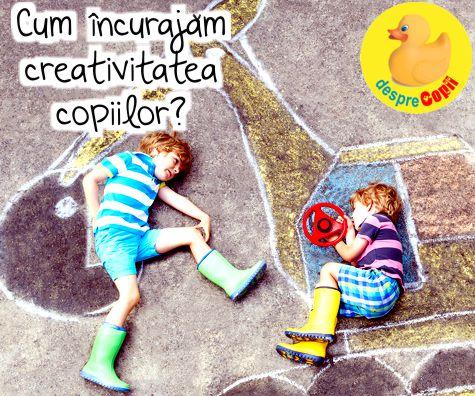 Cum incurajam creativitatea copiilor?