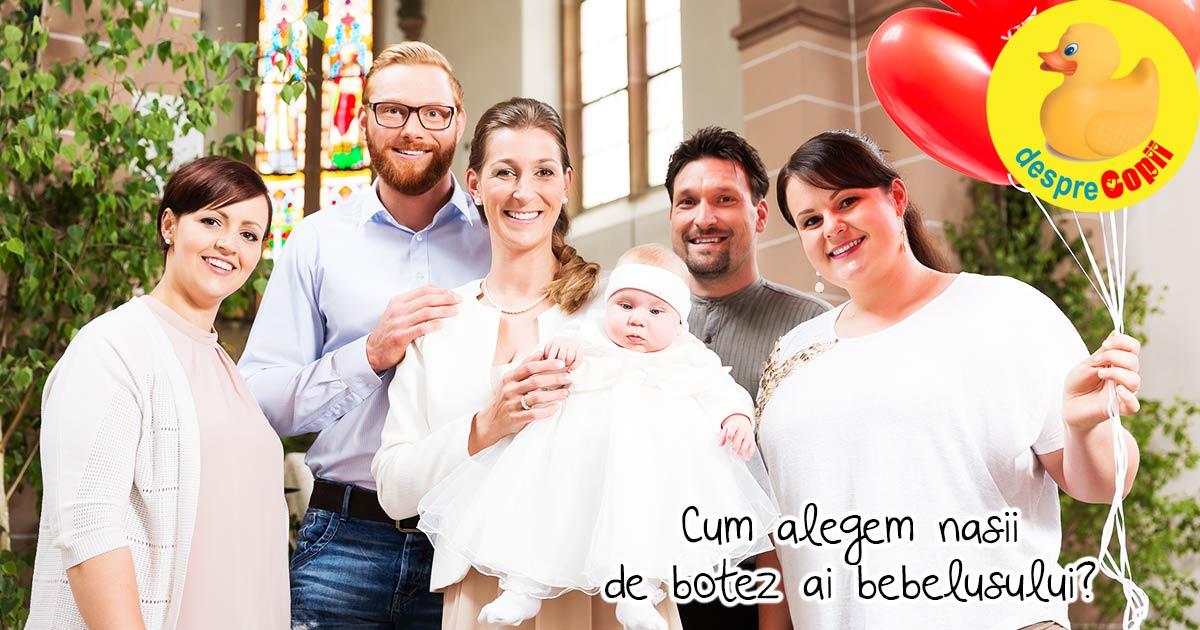 Cum alegem nasii de botez ai bebelusului - cateva sfaturi
