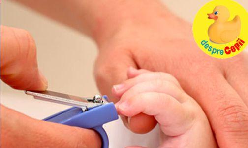 Cum taiem unghiutele bebelusului