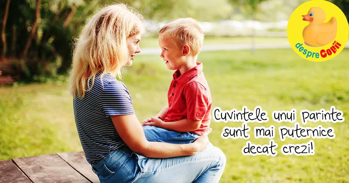 Ai gija ce spui copilului. Copiii asculta tot timpul iar ceaa ce le spunem poate avea un impact de durata