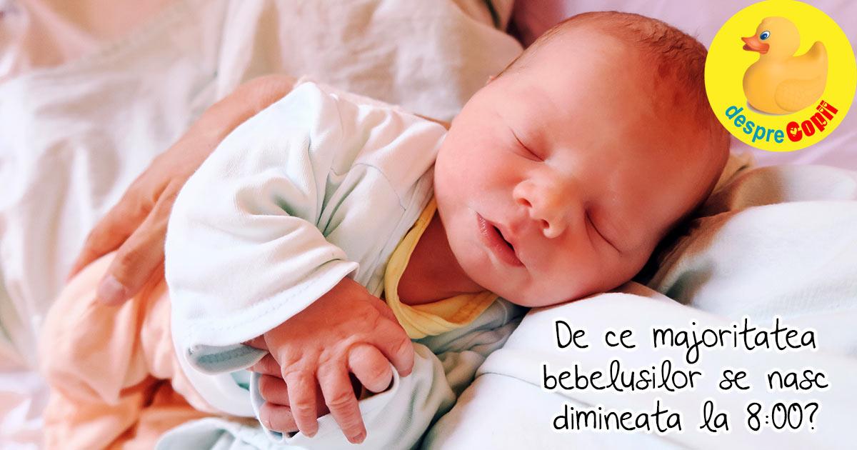De ce atat de multi bebelusi se nasc dimineata, in jurul orei 8:00?