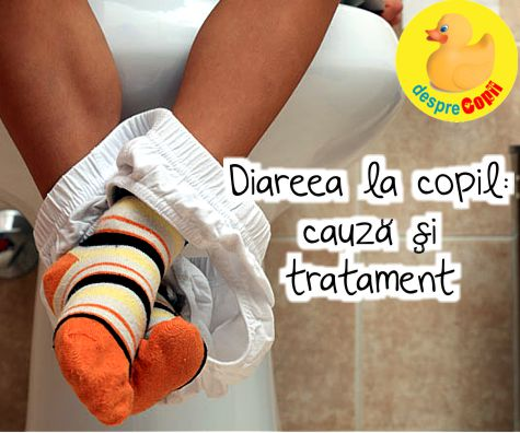 Cand copilul are diaree: 5 sfaturi importante
