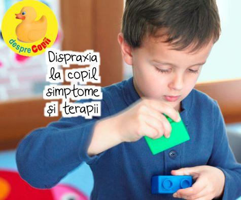 Dispraxia la copil: simptome si terapii