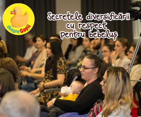 Secretele diversificarii cu respect pentru bebelus - seminar pentru parinti