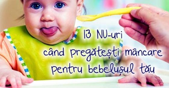 13 NU-uri cand pregatesti mancare pentru bebelusul tau