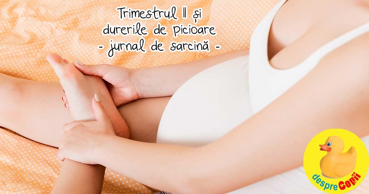 Trimestrul II si durerile de picioare - jurnal de sarcina