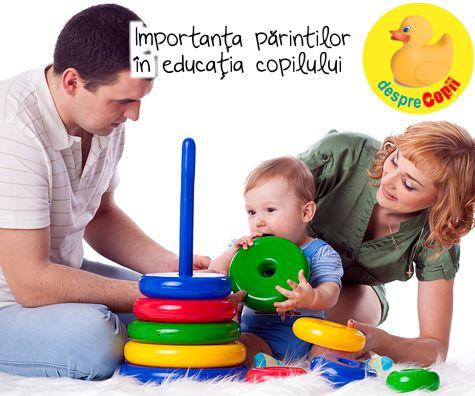 Importanta parintilor in educatia copilului: cei 3 ani esentiali