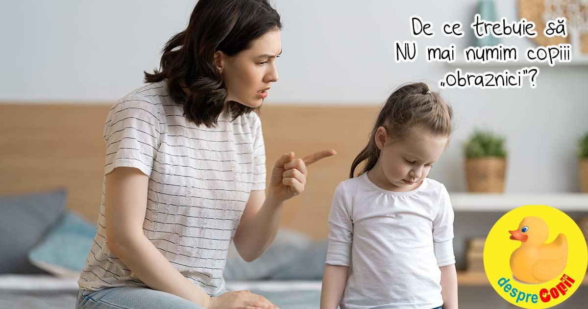 NU spune copilului ca este OBRAZNIC - iata de ce