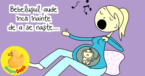 Bebelusul aude inca inainte de a se naste