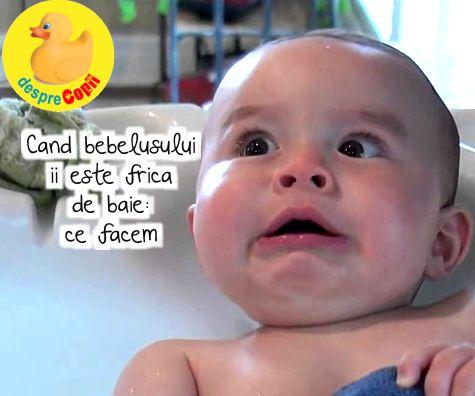 Cand bebelusului ii este frica de baie: ce facem