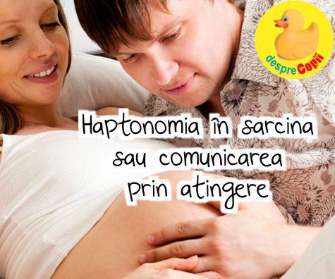 Haptonomia in sarcina sau comunicarea prin atingere