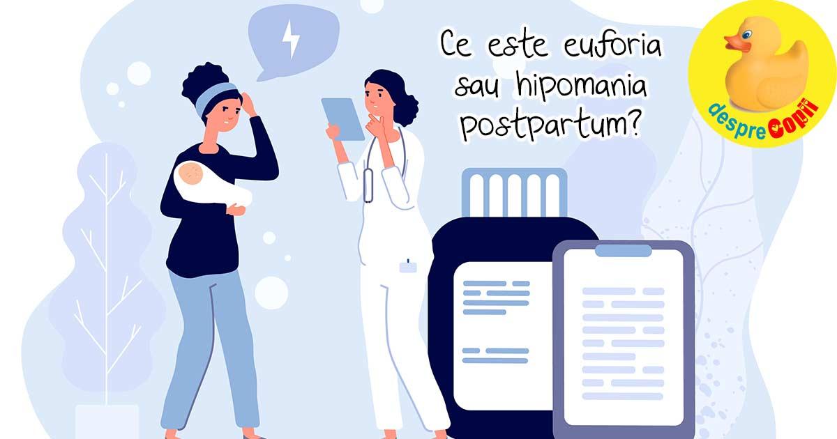 Euforia postpartum sau hipomania: tulburarea postpartum de care majoritatea nu au auzit
