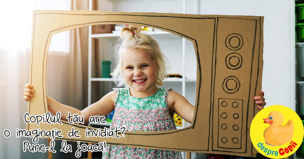 Copilul tau are o imaginatie de invidiat? Pune-l la joaca!