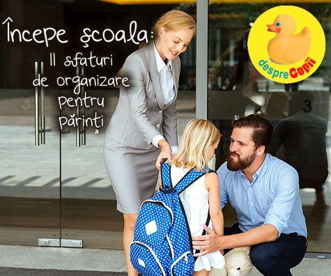 Incepe scoala – 11 sfaturi de organizare pentru parinti