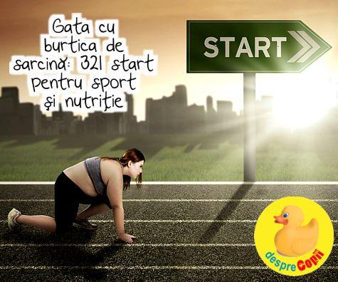 Gata cu burtica de sarcina: 321 start pentru sport si nutritie