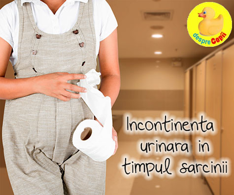 Incontinenta urinara in timpul sarcinii