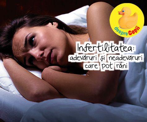 Infertilitatea: adevaruri si rautati care pot rani