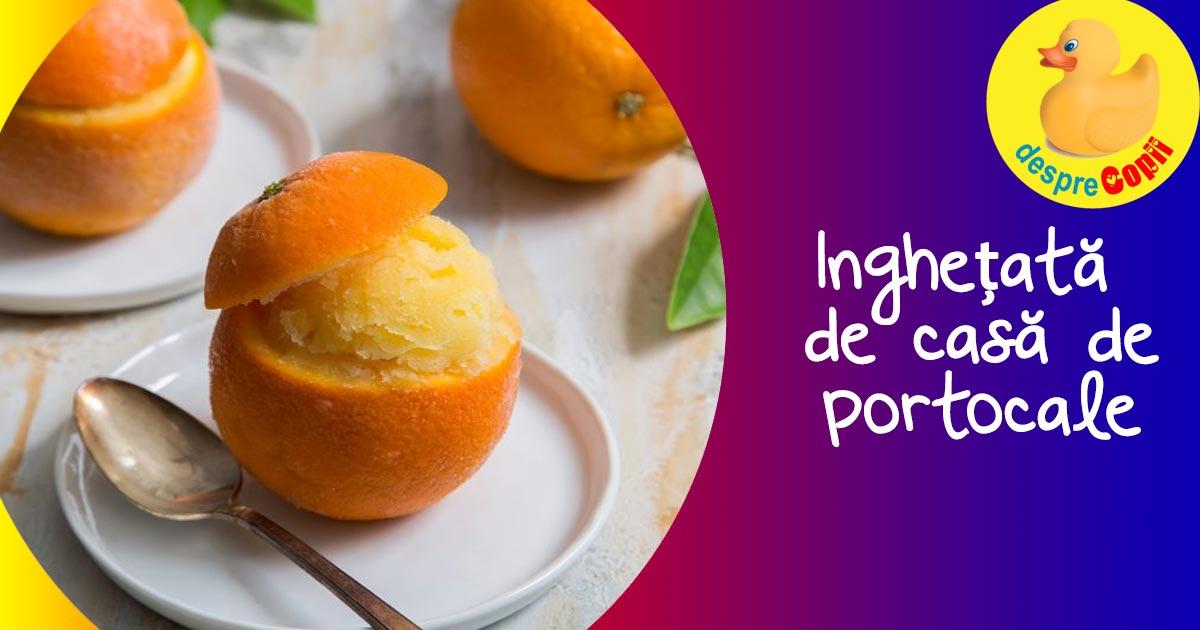 Inghetata de portocale - servita in coaja de portocale - o reteta speciala de inghetata de casa