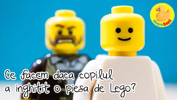 Copilul inghite o piesa de Lego: ce facem?