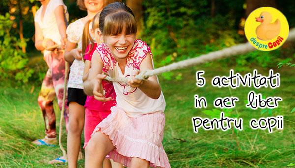 5 activitati in aer liber pentru copii pentru vreme frumoasa