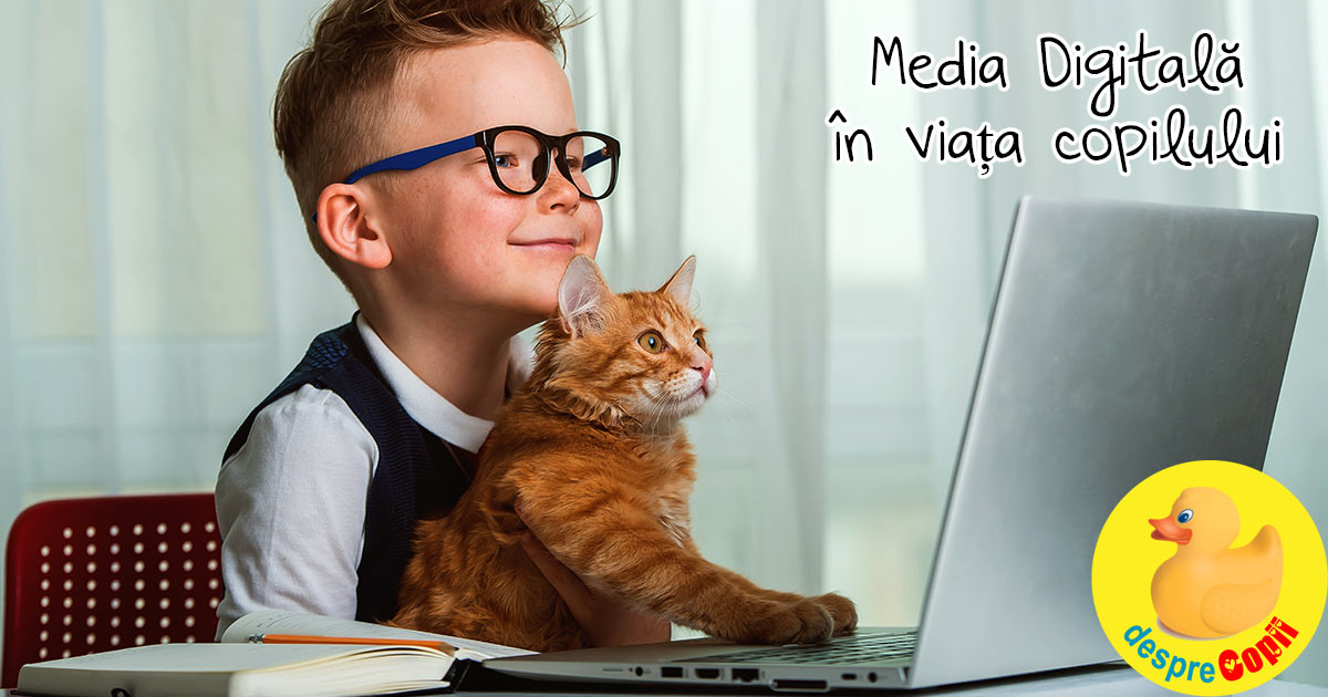 Media Digitala in viata copilului: intre distractie, violenta si prea mult timp petrecut in interior
