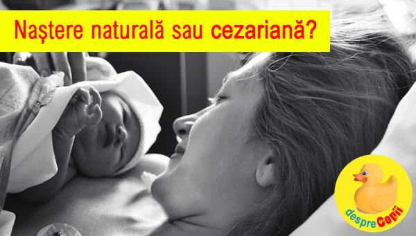 Nastere naturala sau prin cezariana sau de ce sunt atat de multe nasteri prin cezariana in Romania?